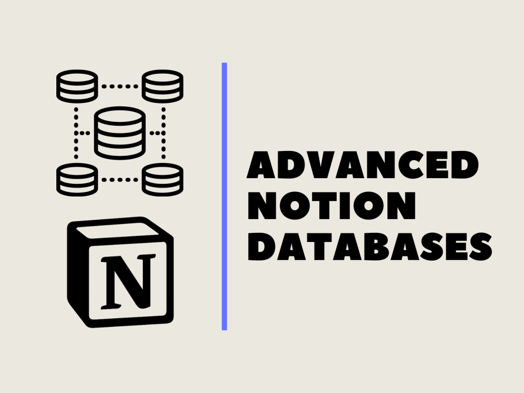 advanced notion databases