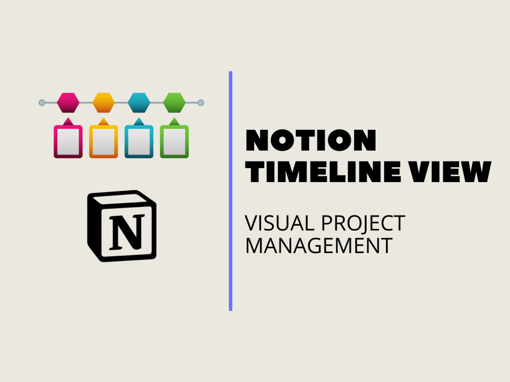 Notion Timeline view: Everything you need to know
